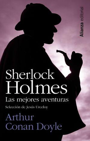SHERLOCK HOLMES: LAS MEJORES AVENTURAS