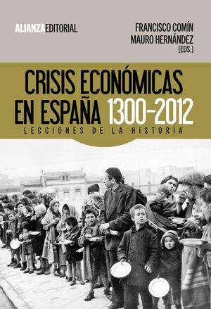 CRISIS ECONÓMICAS EN ESPAÑA, 1300-2012