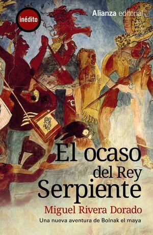 EL OCASO DEL REY SERPIENTE
