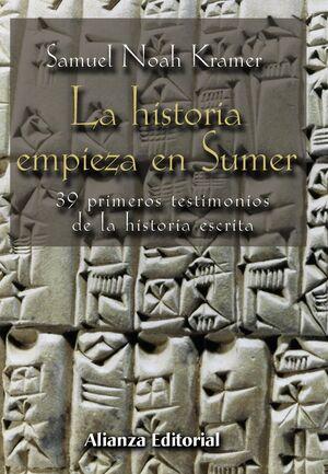 LA HISTORIA EMPIEZA EN SUMER 39 TESTIMONIOS DE LA HISTORIA ESCRITA