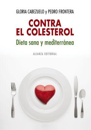 CONTRA EL COLESTEROL: DIETA SANA Y MEDITERRÁNEA