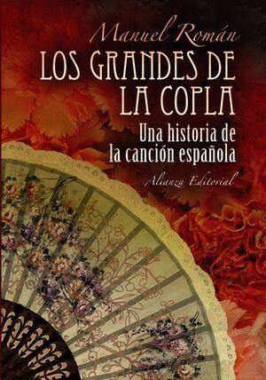 LOS GRANDES DE LA COPLA HISTORIA DE LA CANCIÓN ESPAÑOLA