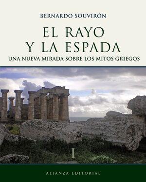 EL RAYO Y LA ESPADA, I
