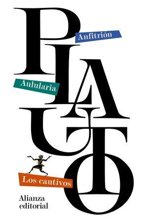 ANFITRIÓN / AULULARIA / LOS CAUTIVOS