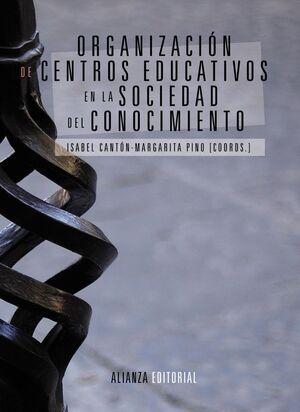 ORGANIZACIÓN DE CENTROS EDUCATIVOS EN LA SOCIEDAD DEL CONOCIMIENTO