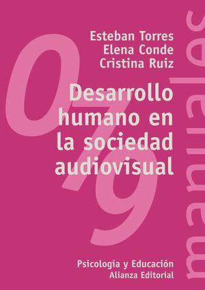 DESARROLLO HUMANO EN LA SOCIEDAD AUDIOVISUAL