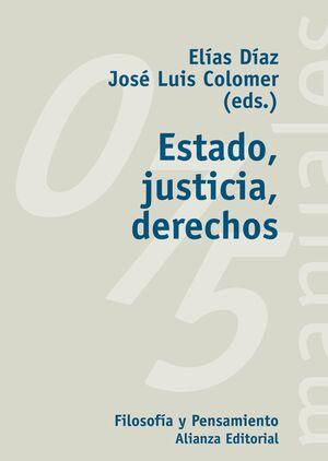 ESTADO, JUSTICIA, DERECHOS
