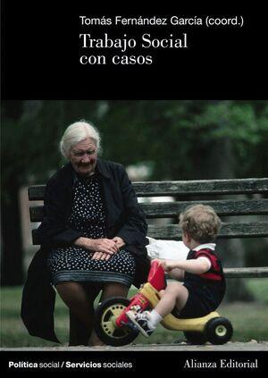 TRABAJO SOCIAL CON CASOS