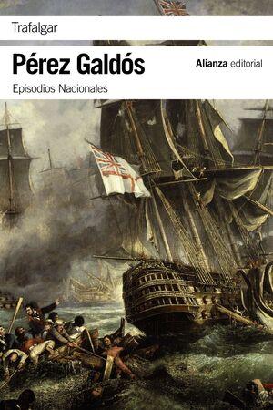 TRAFALGAR EPISODIOS NACIONALES, 1 / PRIMERA SERIE