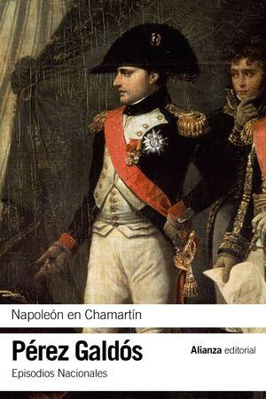 NAPOLEÓN EN CHAMARTN EPISODIOS NACIONALES, 5 / PRIMERA SERIE