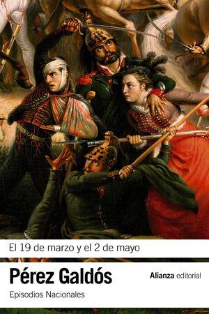 EL 19 DE MARZO Y EL 2 DE MAYO EPISODIOS NACIONALES, 3 / PRIMERA SERIE