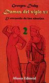 DAMAS DEL SIGLO XII. 2. EL RECUERDO DE LAS ABUELAS