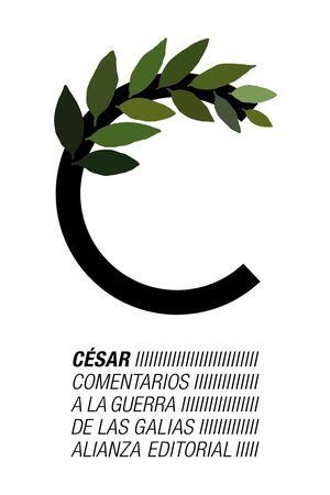 COMENTARIOS A LA GUERRA DE LAS GALIAS