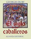 EL SIGLO DE LOS CABALLEROS