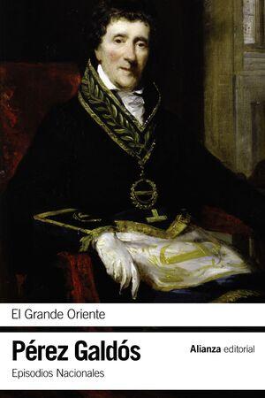 EL GRANDE ORIENTE EPISODIOS NACIONALES, 14 / SEGUNDA SERIE
