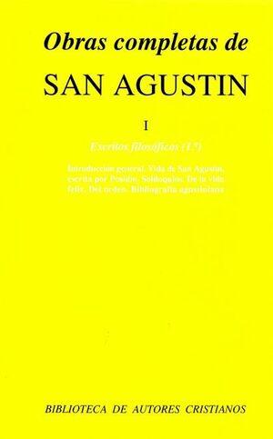OBRAS COMPLETAS DE SAN AGUSTÍN. I: ESCRITOS FILOSÓFICOS (1.º): INTRODUCCIÓN Y BIOGRAFÍA GENERAL. VIDA DE SAN AGUSTÍN ESCRITA POR SAN POSIDIO. SOLILOQU