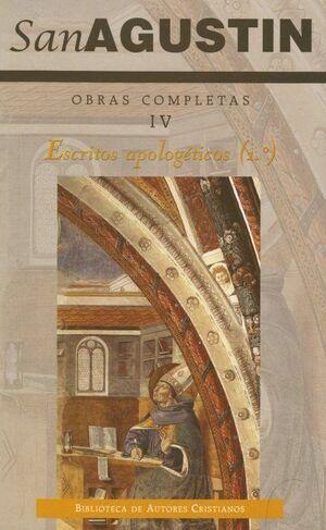 OBRAS COMPLETAS DE SAN AGUSTÍN. IV: ESCRITOS APOLOGÉTICOS (1.º): LA VERDADERA RELIGIÓN. LAS COSTUMBRES DE LA IGLESIA Y LAS DE LOS MANIQUEOS. ENQUIRIDI