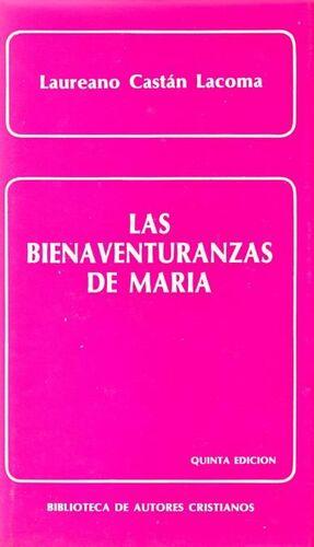 LAS BIENAVENTURANZAS DE MARÍA