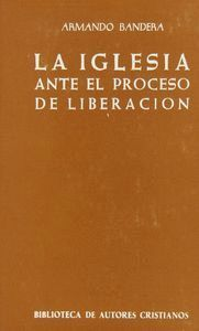 LA IGLESIA ANTE EL PROCESO DE LIBERACIÓN