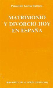 MATRIMONIO Y DIVORCIO HOY EN ESPAÑA