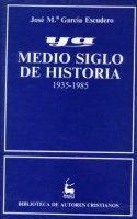 YA: MEDIO SIGLO DE HISTORIA. 1935-1985