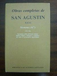 OBRAS COMPLETAS DE SAN AGUSTÍN. XXVI: SERMONES (6.º): 339-396: SOBRE TEMAS DIVERSOS. ÍNDICES BÍBLICO, LITÚRGICO Y TEMÁTICO DE LOS SERMONES