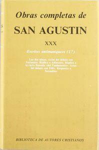 OBRAS COMPLETAS DE SAN AGUSTÍN. XXX: ESCRITOS ANTIMANIQUEOS (1.º): LAS DOS ALMAS DEL HOMBRE. ACTAS DEL DEBATE CONTRA EL MANIQUEO FORTUNATO. RÉPLICA A