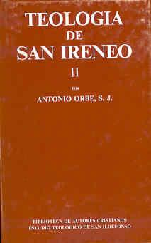TEOLOGÍA DE SAN IRENEO. II: COMENTARIO AL LIBRO V DEL ADVERSUS HAERESES