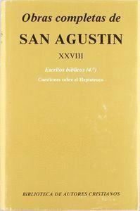 OBRAS COMPLETAS DE SAN AGUSTÍN. XXVIII: ESCRITOS BÍBLICOS (4.º): CUESTIONES SOBRE EL HEPTATEUCO