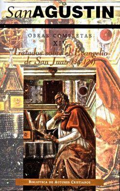 OBRAS COMPLETAS DE SAN AGUSTÍN. XIV: ESCRITOS HOMILÉTICOS (2.º): TRATADOS SOBRE EL EVANGELIO DE SAN JUAN (2.ª): 36-124