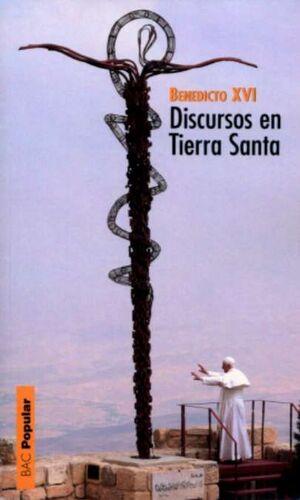 DISCURSOS EN TIERRA SANTA