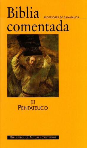 BIBLIA COMENTADA VOL. I: PENTATEUCO