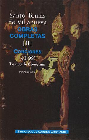 OBRAS COMPLETAS DE SANTO TOMÁS DE VILLANUEVA. II: CONCIONES 41-98. TIEMPO CUARESMA