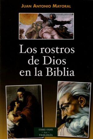 LOS ROSTROS DE DIOS EN LA BIBLIA