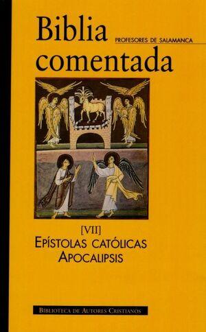 BIBLIA COMENTADA. VII: EPÍSTOLAS CATÓLICAS. APOCALIPSIS. ÍNDICES