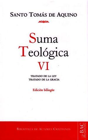 SUMA TEOLÓGICA. VI: 1-2 Q. 90-114: TRATADO DE LA LEY EN GENERAL; TRATADO DE LA LEY ANTIGUA; TRATADO DE LA GRACIA