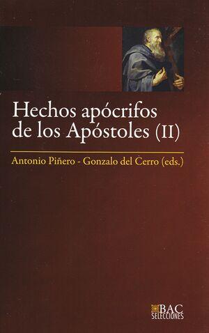 HECHOS APÓCRIFOS DE LOS APÓSTOLES. III: HECHOS DE FELIPE ; MARTIRIO DE PEDRO ; HECHOS DE ANDRÉS Y MATEO ; MARTIRIO DE MATEO ; HECHOS DE PEDRO Y PABLO