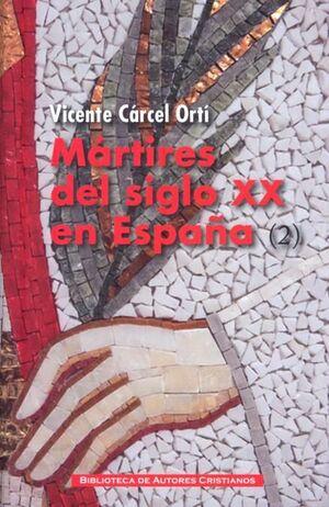 MÁRTIRES DEL SIGLO XX EN ESPAÑA: 11 SANTOS Y 1.512 BEATOS (2)