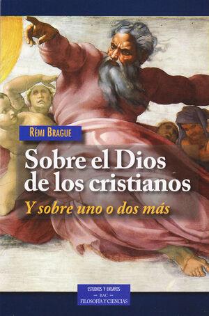 SOBRE EL DIOS DE LOS CRISTIANOS Y SOBRE UNO O DOS MÁS