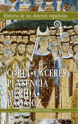 IGLESIAS DE CORIA-CÁCERES, PLASENCIA Y MÉRIDA-BADAJOZ