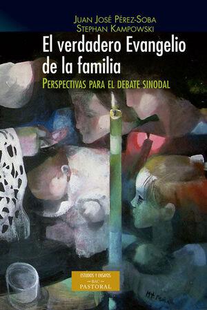 EL VERDADERO EVANGELIO DE LA FAMILIA