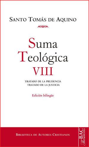 SUMA TEOLÓGICA. VIII: 2-2 Q. 47-79: TRATADO DE LA PRUDENCIA ; TRATADO DE LA JUSTICIA