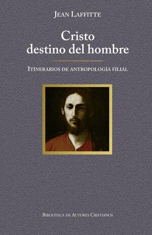CRISTO DESTINO DEL HOMBRE