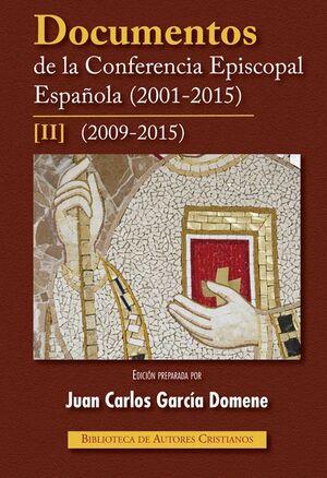 DOCUMENTOS DE LA CONFERENCIA EPISCOPAL ESPAÑOLA (2001-2015). II: 2009-2015