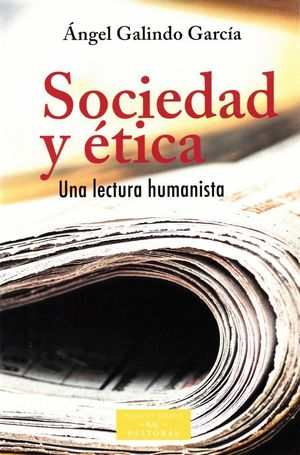 SOCIEDAD Y ÉTICA. UNA LECTURA HUMANISTA