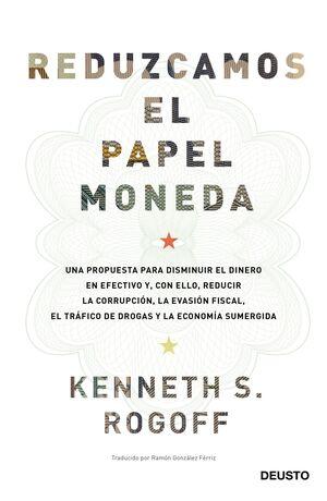 REDUZCAMOS EL PAPEL MONEDA