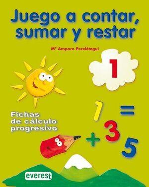 JUEGO A CONTAR, SUMAR Y RESTAR 1. FICHAS DE CÁLCULO PROGRESIVO