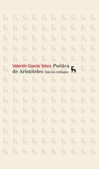 LA POÉTICA DE ARISTÓTELES. EDICIÓN TRILINGÜE.