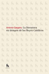 LA LITERATURA EN TIEMPOS DE LOS REYES CATÓLICOS