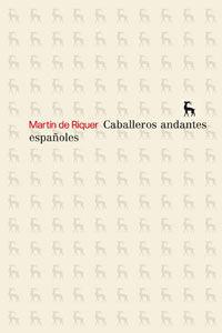 CABALLEROS ANDANTES ESPAÑOLES